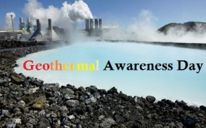 Geothermal Energy - Geothermal Awareness Day