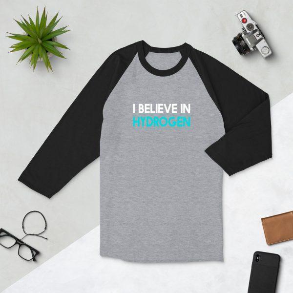 I Believe In Hydrogen Jersey 3/4 sleeve raglan shirt 5