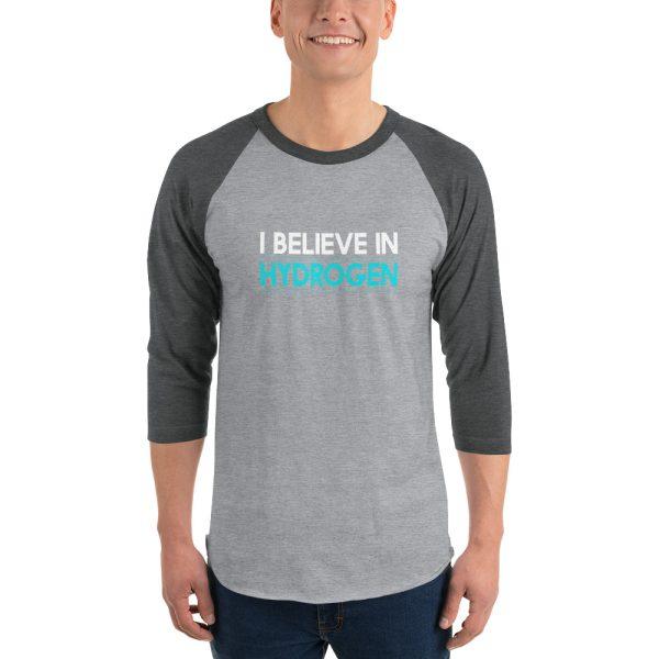 I Believe In Hydrogen Jersey 3/4 sleeve raglan shirt 9