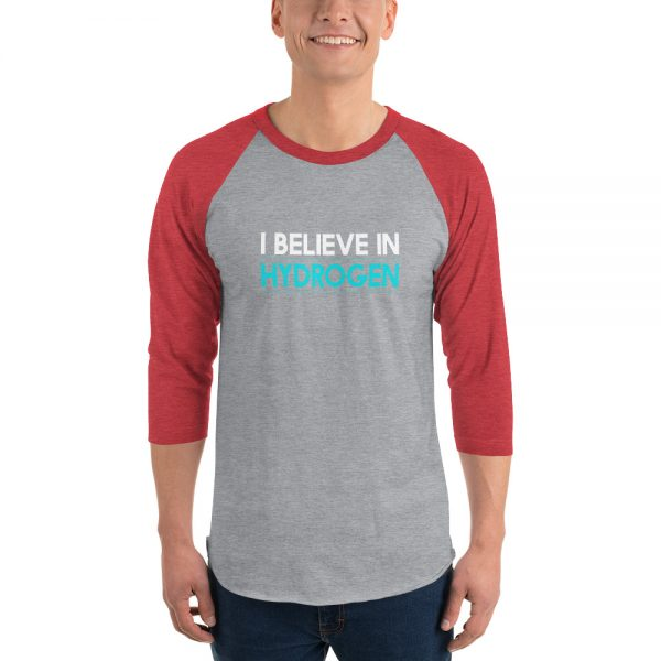 I Believe In Hydrogen Jersey 3/4 sleeve raglan shirt 2
