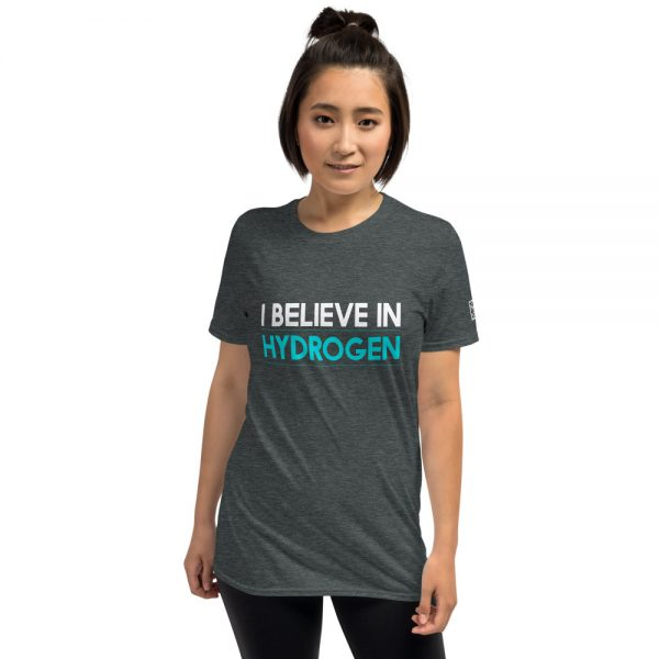 I Believe in Hydrogen Short-Sleeve Unisex T-Shirt 2