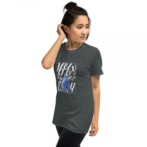 I Believe in H2 Clean Energy Short-Sleeve Unisex T-Shirt 21