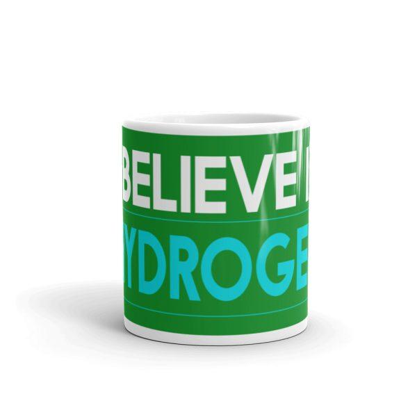 I believe in Hydrogen White glossy mug 3