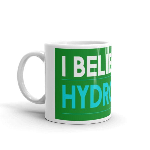 I believe in Hydrogen White glossy mug 2